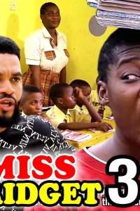 MISS BRIDGET SEASON 3 – Nollywood Movie 2020