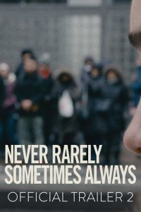 Never Rarely Sometimes Always Trailer – Starring Sidney Flanigan