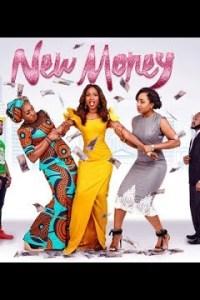 New Money – LATEST NOLLYWOOD 2018 MOVIE