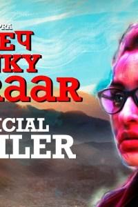 Sandeep Aur Pinky Faraar Trailer Starring Parineeti Chopra