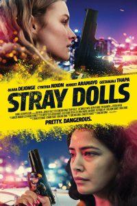 SUBTITLE: Stray Dolls (2019)