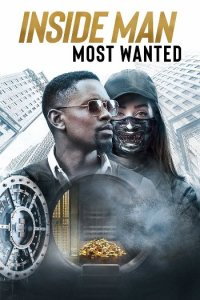Inside Man: Most Wanted (2019) Movie Download