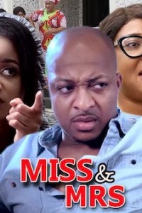 DOWNLOAD: Miss & Mrs – Nollywood Movie (2020)