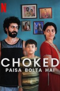 Choked: Paisa Bolta Hai (2020) Movie Download