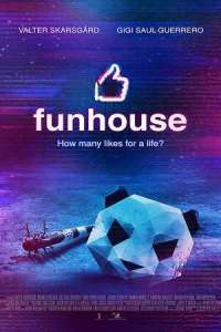 Funhouse (2019) Movie Download
