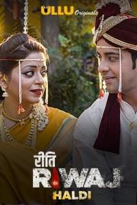 Haldi Riti Riwaj PART 5 Hindi Original Complete Web Series