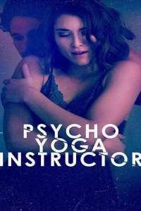 Psycho Yoga Instructor (2020) Movie Download