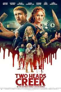 Two Heads Creek (2019) Movie Download