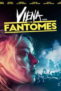 Viena and the Fantomes (2020) Full Movie