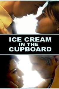 Ice Cream in the Cupboard (2019) Full Movie