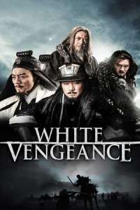 White Vengeance (2011) Dual Audio Hindi-Chinese Movie