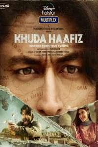 Khuda Haafiz (2020) Movie Subtitles