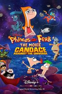 Phineas and Ferb the Movie: Candace Against the Universe (2020) Subtitles