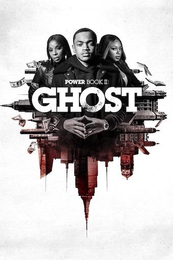 Power Book II: Ghost Season 1 (S01) TV Series [Episode 10 Added]