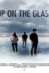 Up on the Glass (2020) Full Movie
