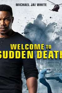 Welcome to Sudden Death (2020) Full Movie