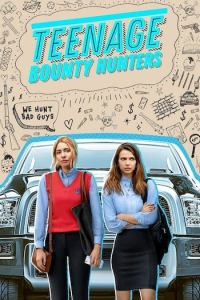 Teenage Bounty Hunters Season 1 Episode 6 (S01 E06) TV Show