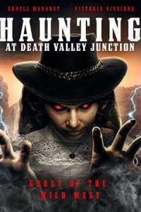 The Haunting at Death Valley Junction (2020) Full Movie