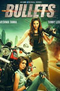 Bullets (2021) Season 1 Hindi Complete Web Series