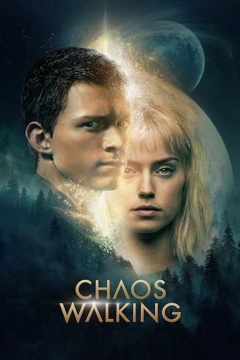 Chaos Walking (2021) Full Movie
