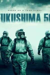 Fukushima 50 (2021) Full Movie