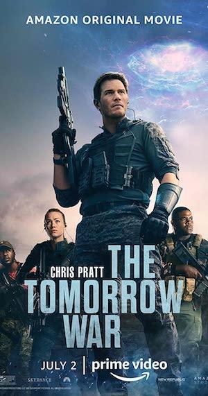 The Tomorrow War (2021) Dual Audio Hindi Full Movie
