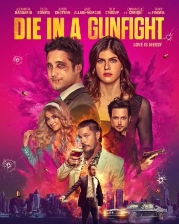 Die in a Gunfight (2021) Full Movie