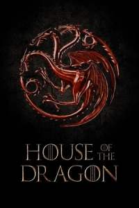 House of the Dragon (S01)