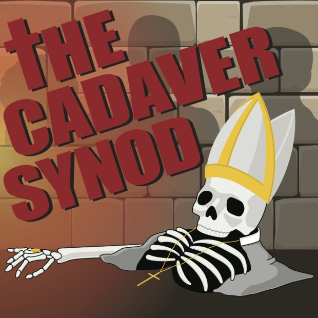 The Cadaver Synod: A Pope Musical
