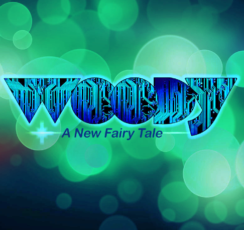 Woody - A New Fairy Tale