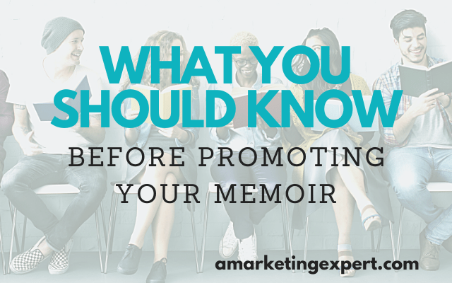 the-best-book-marketing-secrets-for-your-memoir The Best Book Marketing Secrets For Your Memoir