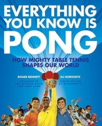 everything you know is pong roger bennett eli horowitz book