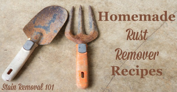 Natural Homemade Rust Remover Recipes