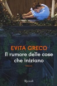 Evita Greco: il rumore delle cose che iniziano