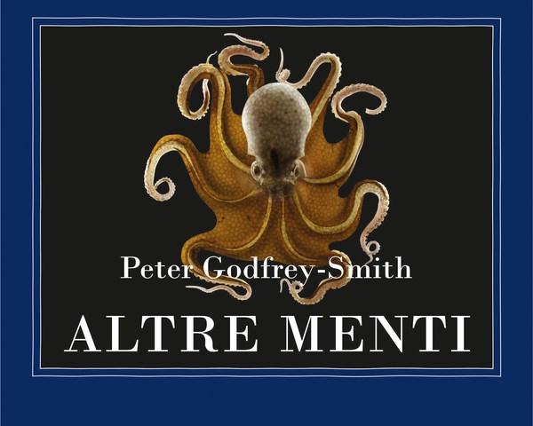 Altre Menti Peter Godfrey-Smith