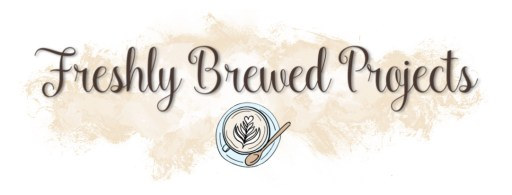 Freshly Brewed Projects BLog Hop with the Latte GIrls