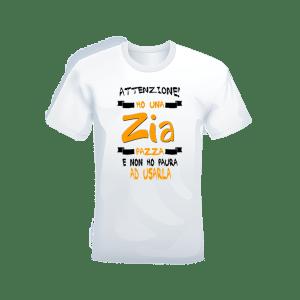 """T-shirt Bianca 100% cotone """"Zia pazza"""""""