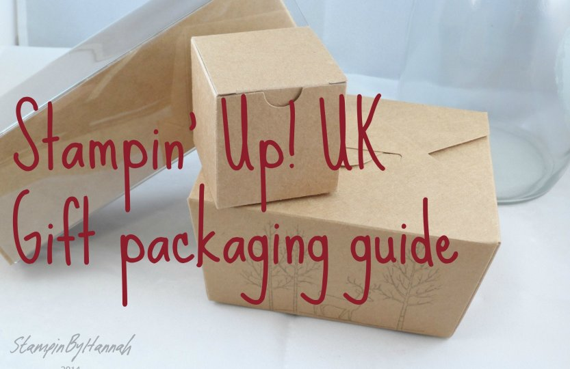 Stampin' Up! UK Gift Packaging Options