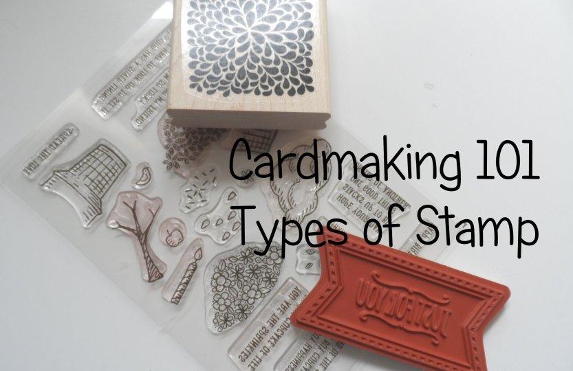 Stampin' Up! UK Cardmaking 101 types of stamp