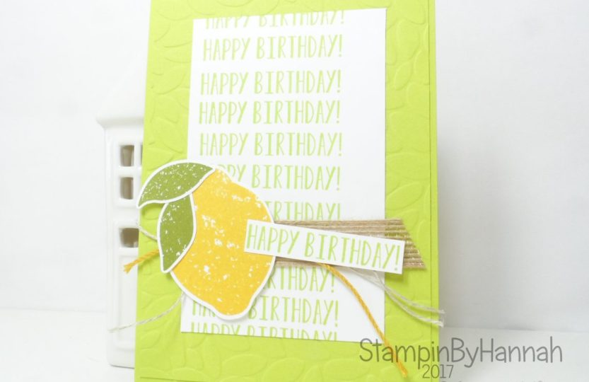 Happy Birthday Card using Lemon Zest from Stampin' Up!