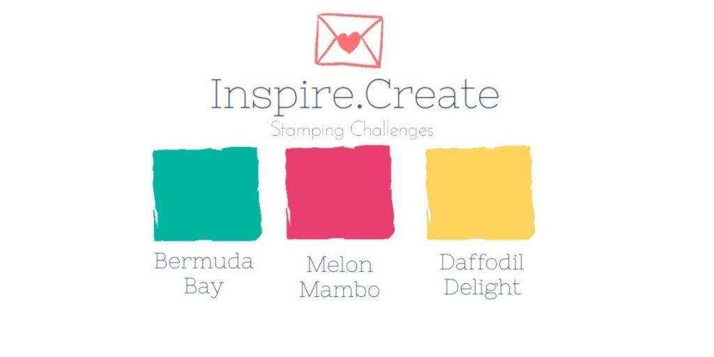 Inspire Create Stampin' Up! Colour Challenge Bermuda Bay Melon Mambo Daffodil Delight
