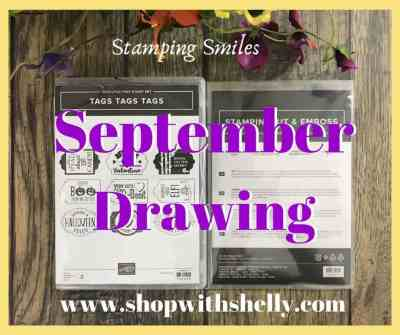 Stamping Smiles September Drawing for orders placed in my online store www.shopwithshelly.com Septermber 1 - September 30, 2019