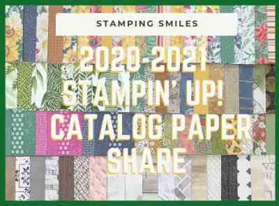 2020-2021 Stampin' Up! Catalog Paper Share