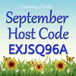Stamping Smiles September Host Code