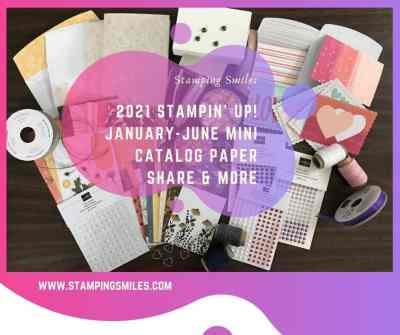 Stampin' Up! January-June 2021 Mini Catalog Paper Share & More