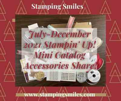 Stamping Smiles July-December 2021 Stampin' Up! Mini Catalog Paper Share & More