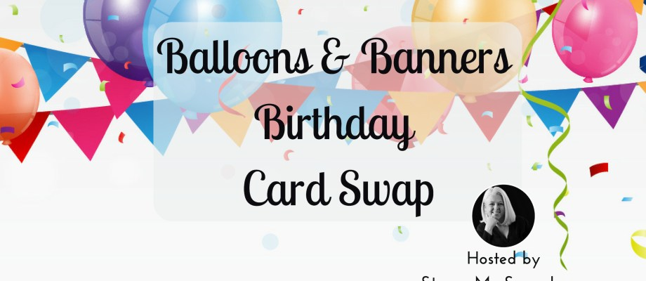 Balloons & Banners Birthday Card Swap