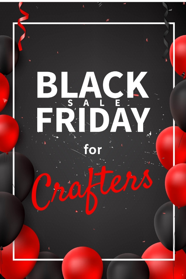Everyone loves a deal. I am searching high and low for the best Black Friday deals for crafters. Find your deals here! black friday craft sale | craft sales | cheap craft supplies |cheap craft supplies website | cheap craft supplies diy projects | paper crafts |#stampmesomelove
