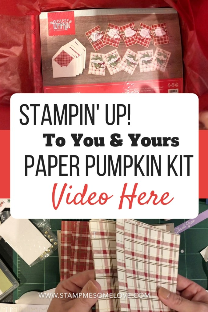Check out the November 2018 To You & Yours Paper Pumpkin Unboxing. The kit features 10 beautifully festive Christmas cards with an exclusive Stampin' Up! Stamp Set. card idea | cards handmade | paper crafts | craft kits | Christmas Cards #Paperpumpkin #Stampinup #stampmesomelove