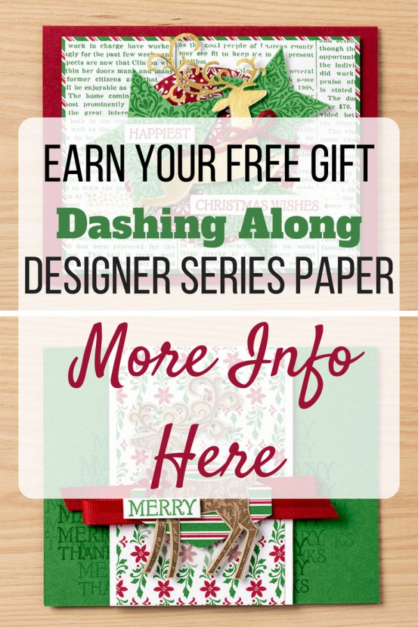 Earn your free hostess gift! Dashing Along Designer Series Paper | Stampin' Up! Hostess gift | Stampin' Up! promotion | Stampin' Up! Cards | Cardstock | Cherry Cobbler | Garden Green | Whisper White
